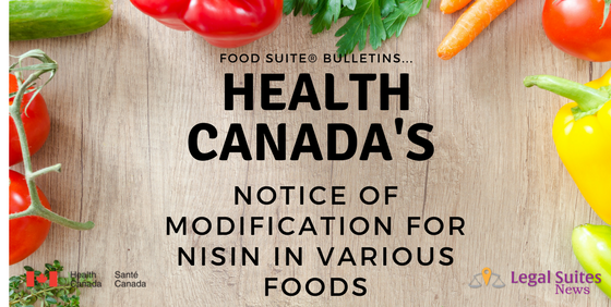NOTICE OF MODIFICATION FOR NISIN IN VARIOUS FOODS